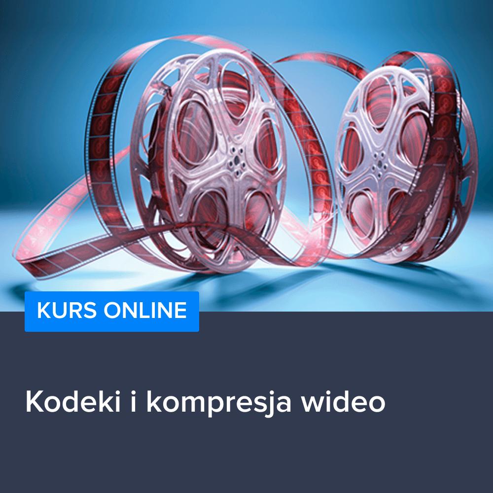 Kodeki i kompresja wideo