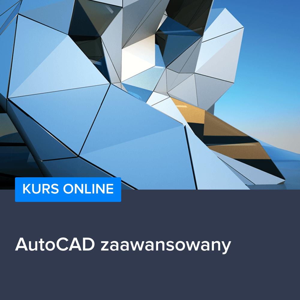 Kurs AutoCAD zaawansowany