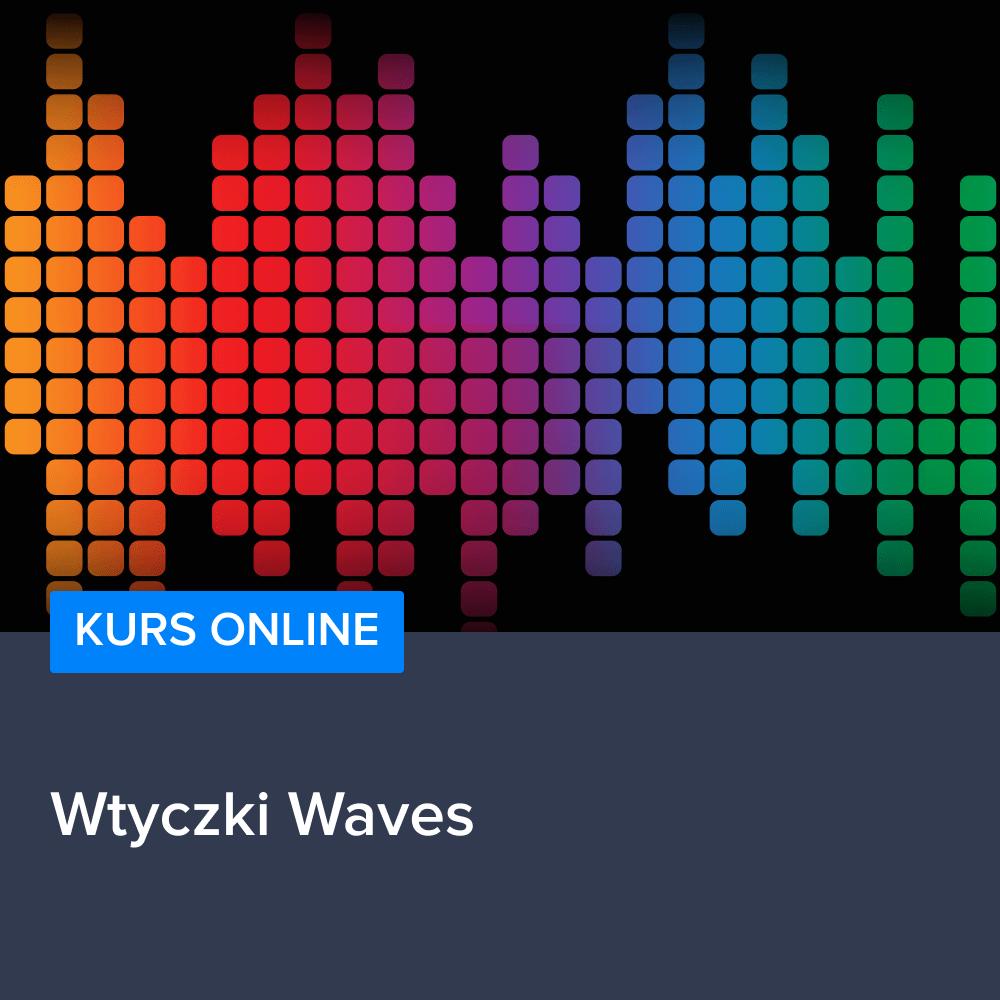 Kurs - wtyczki Waves
