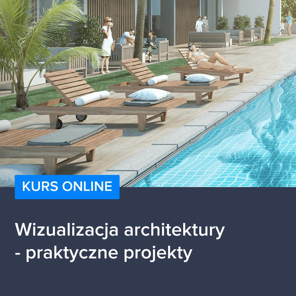 Wizualizacja architektury - praktyczne projekty