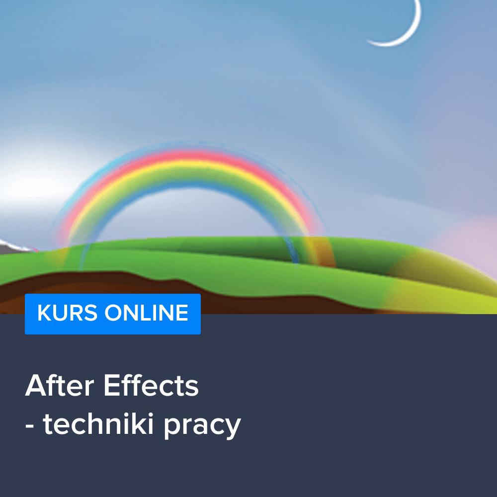 Kurs After Effects - techniki pracy