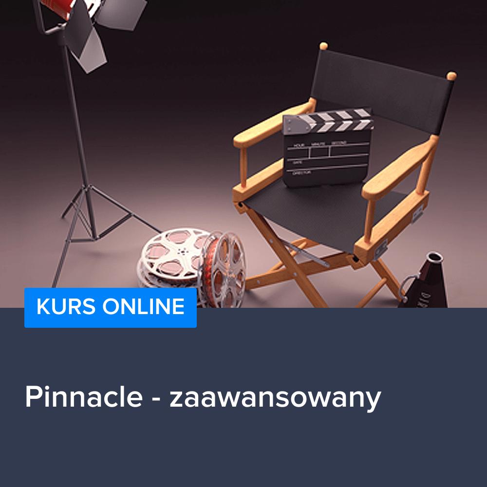 Kurs Pinnacle - zaawansowany