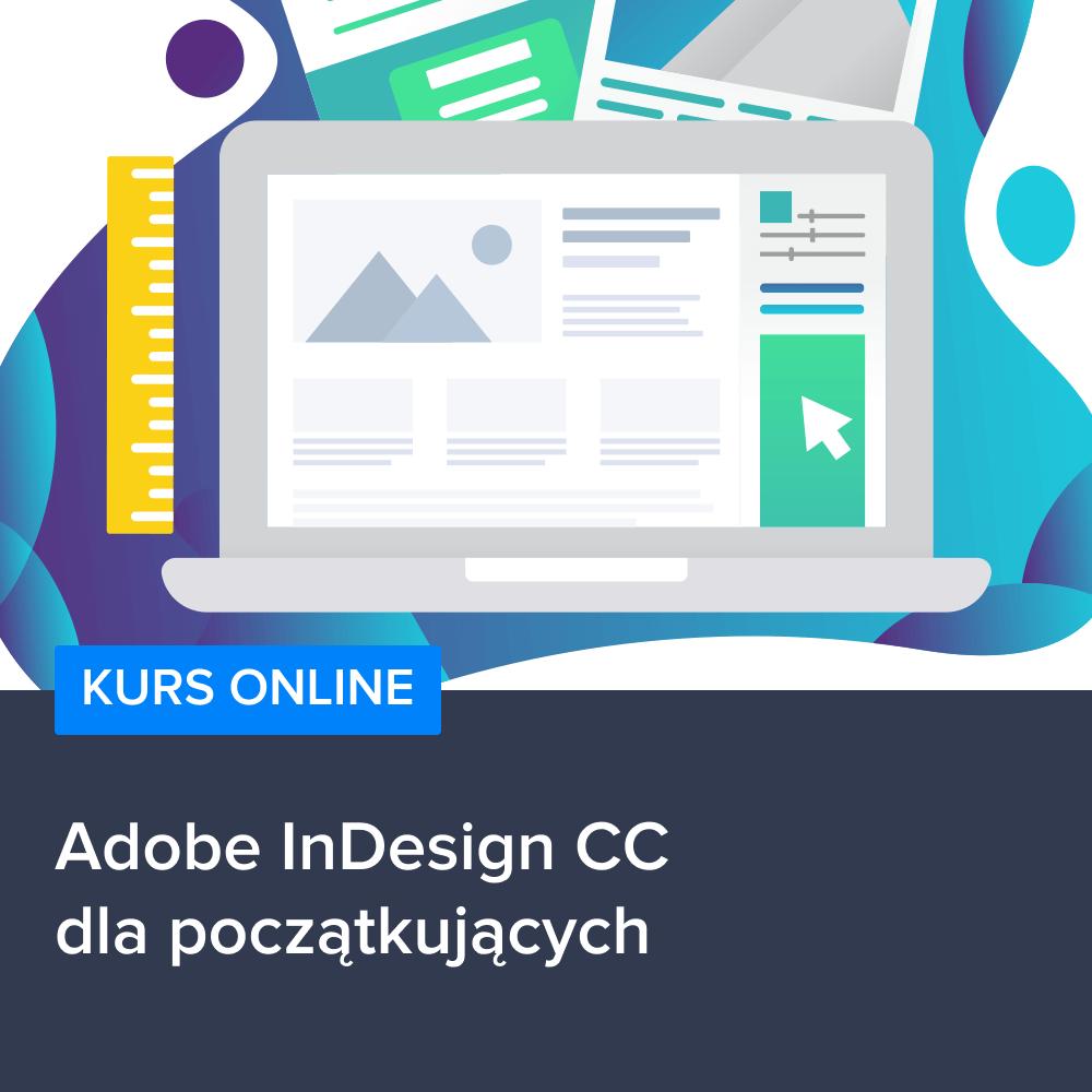 Kurs Adobe InDesign CC dla początkujących