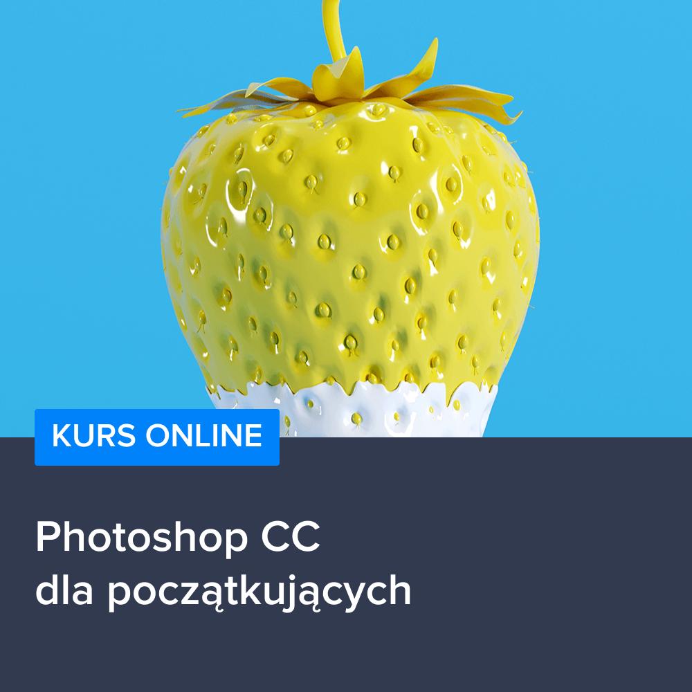 Kurs Photoshop CC dla początkujących