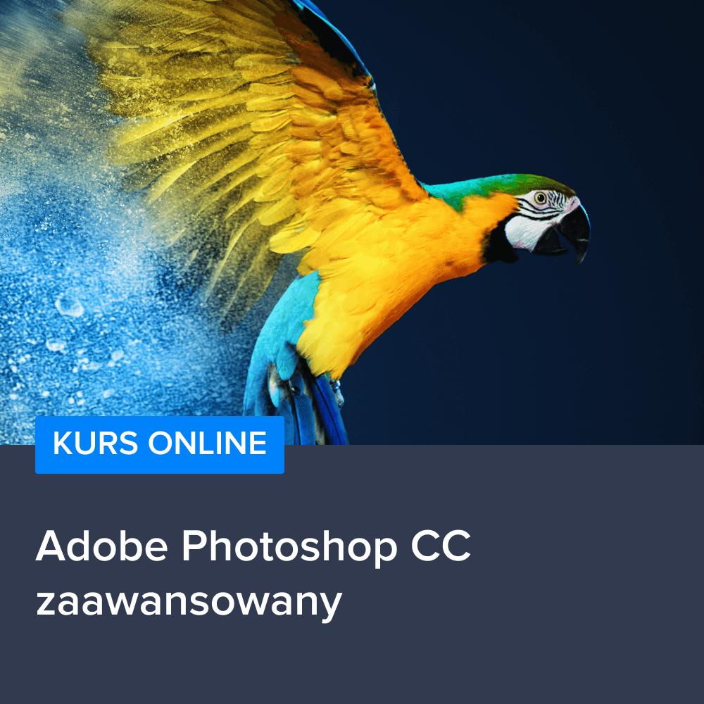 Kurs Adobe Photoshop CC - zaawansowany