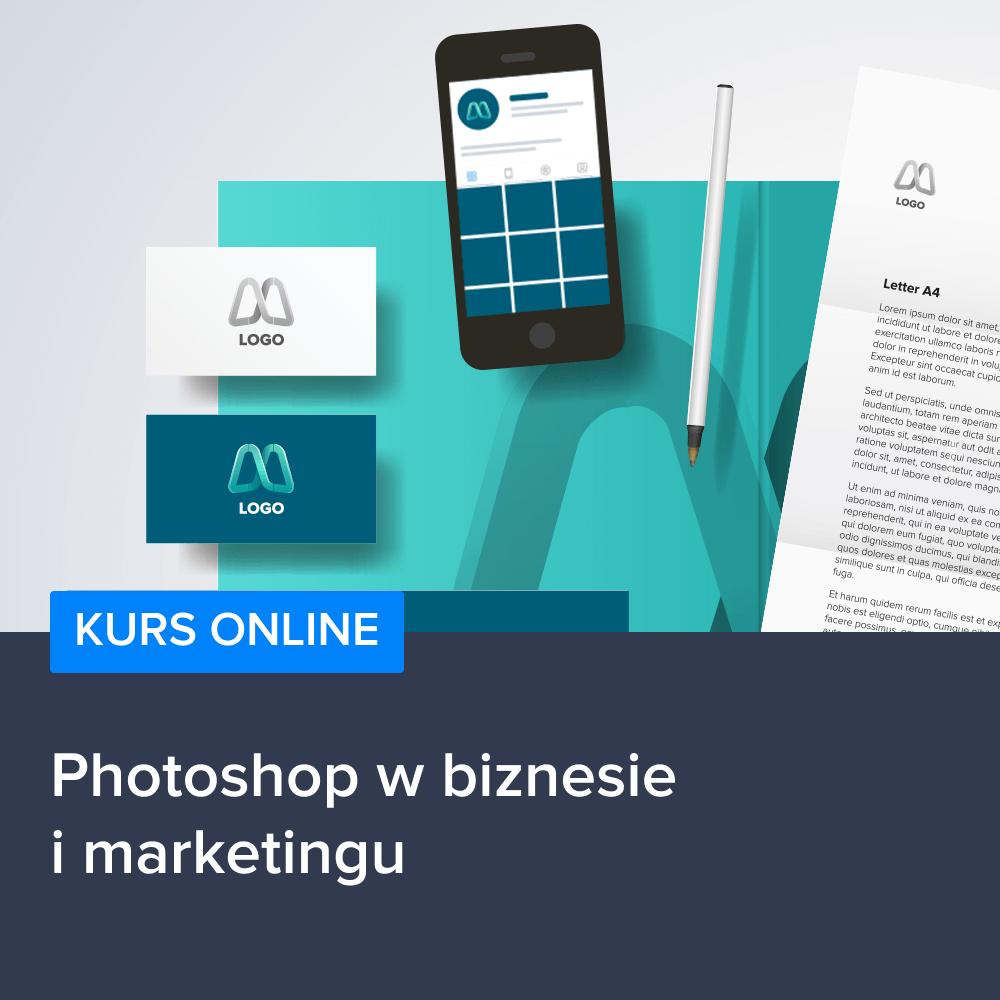 Kurs Photoshop w biznesie i marketingu