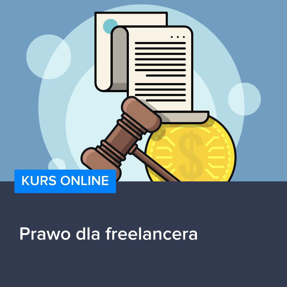 Kurs Prawo dla freelancera