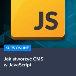 Jak stworzyć CMS w JavaScript