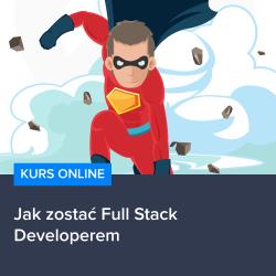 Jak zostać Full Stack Developerem