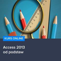 Kurs Access 2013 od podstaw