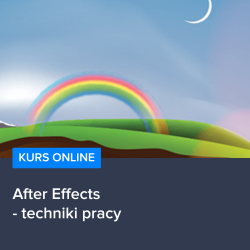 Kurs After Effects - techniki pracy