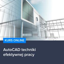 Kurs AutoCAD techniki efektywnej pracy