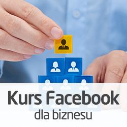 Kurs Facebook dla biznesu