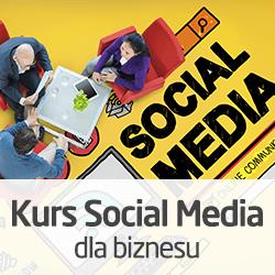 Kurs Social Media dla biznesu