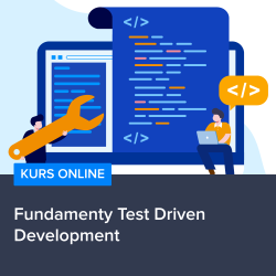 Fundamenty Test Driven Development