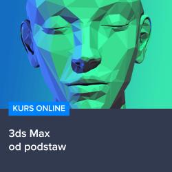 Kurs 3ds Max od podstaw