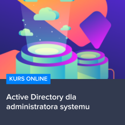 Kurs Active Directory dla administratora systemu