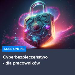 Kurs Jak zadbać o bezpieczeństwo w IT