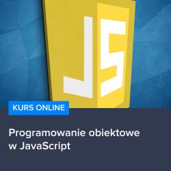 Kurs Programowanie obiektowe w JavaScript
