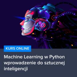 Kurs Machine Learning w Python - wprowadzenie do sztucznej inteligencji