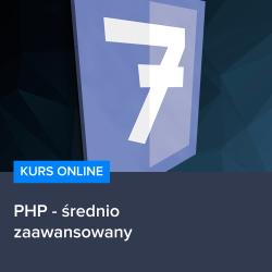 Kurs PHP - średniozaawansowany