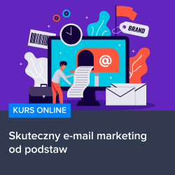 Kurs Skuteczny e-mail marketing od podstaw