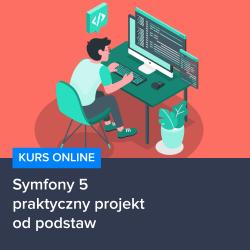 Kurs Symfony 5 - praktyczny projekt od podstaw