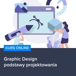 Graphic Design - podstawy projektowania
