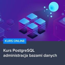 Kurs PostgreSQL - administracja bazami danych