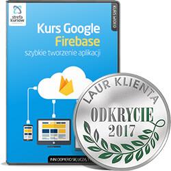 Kurs Google Firebase - szybkie tworzenie aplikacji